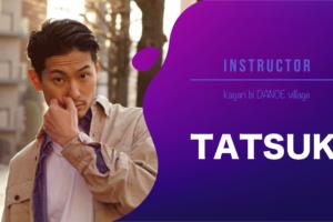 講師 TATSUKI